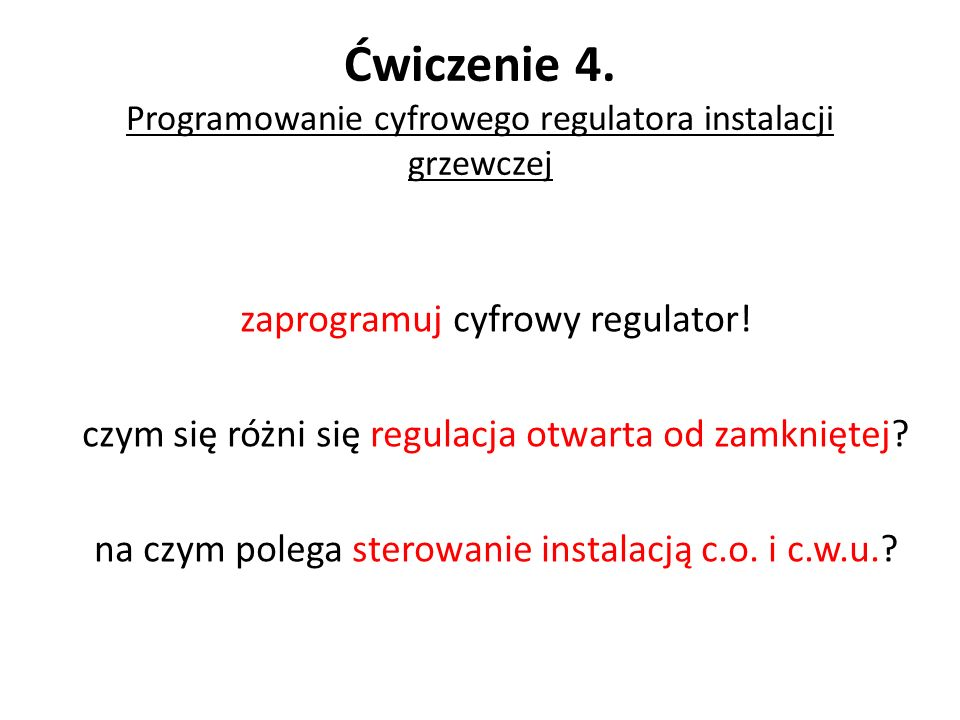 Ćwiczenie 4. Programowanie cyfrowego regulatora instalacji grzewczej