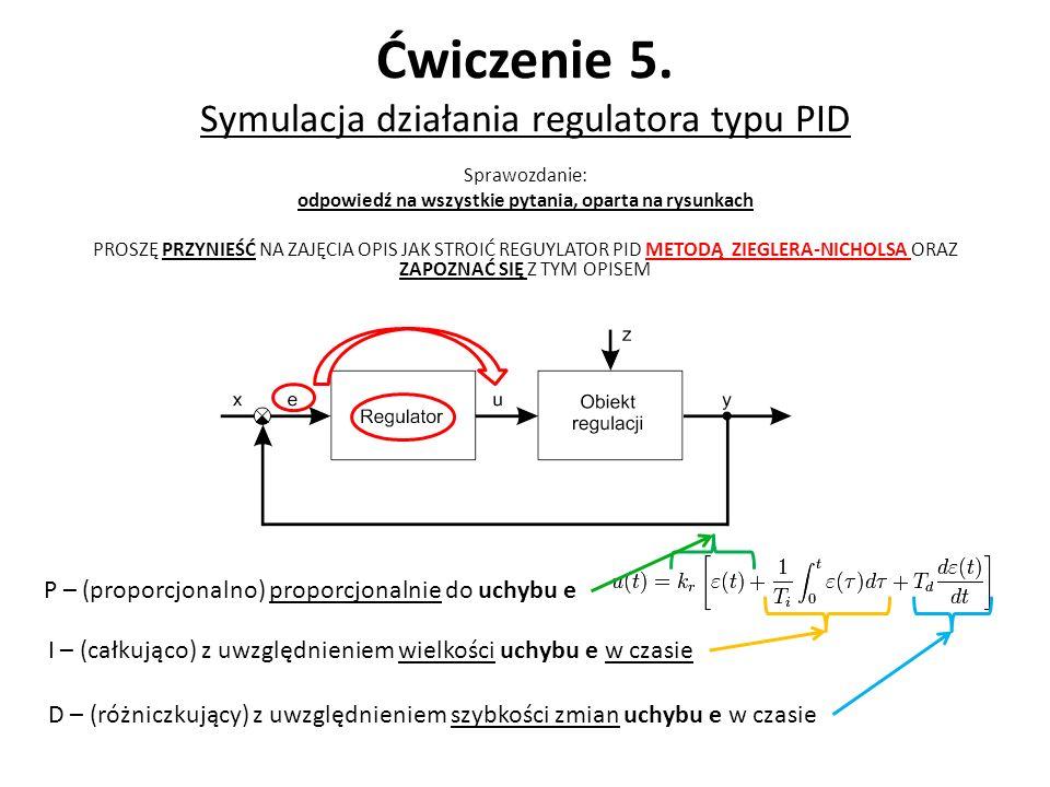 Ćwiczenie 5. Symulacja działania regulatora typu PID