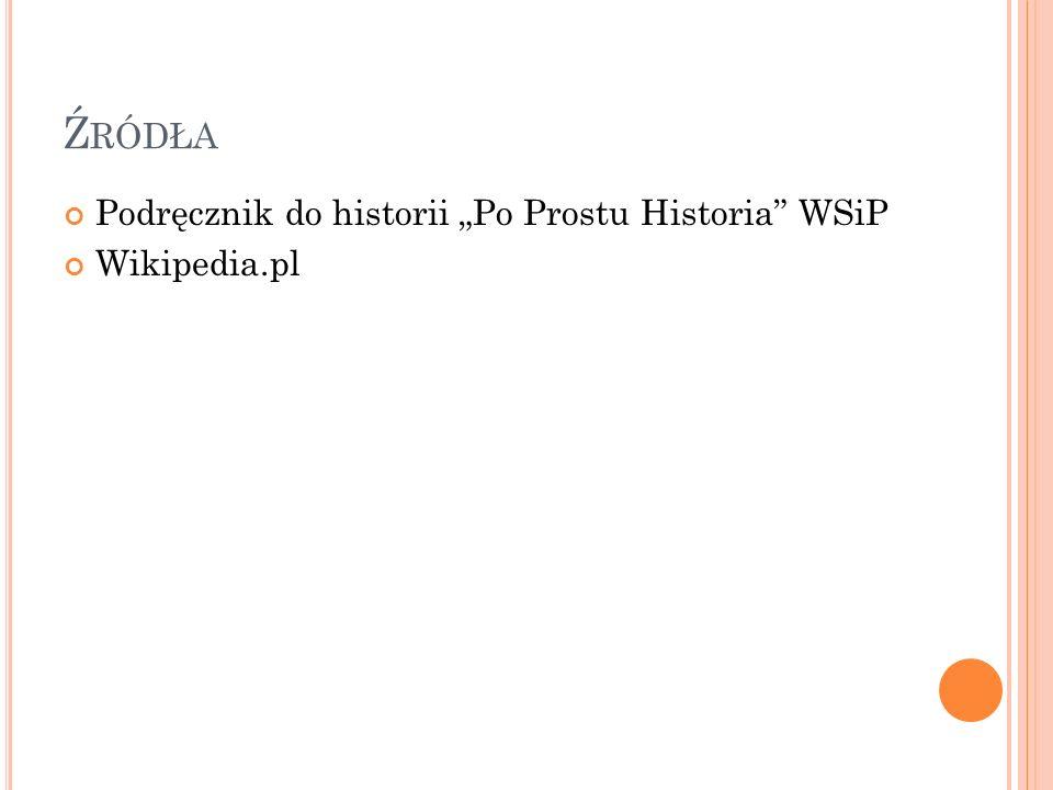 """Źródła Podręcznik do historii """"Po Prostu Historia WSiP Wikipedia.pl"""