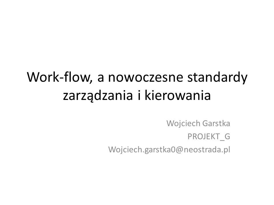 Work-flow, a nowoczesne standardy zarządzania i kierowania