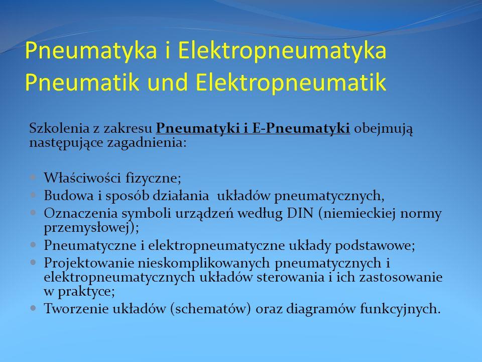 Pneumatyka i Elektropneumatyka Pneumatik und Elektropneumatik