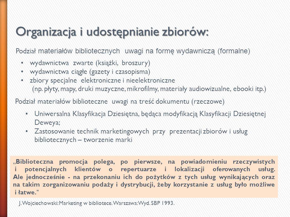Organizacja i udostępnianie zbiorów: