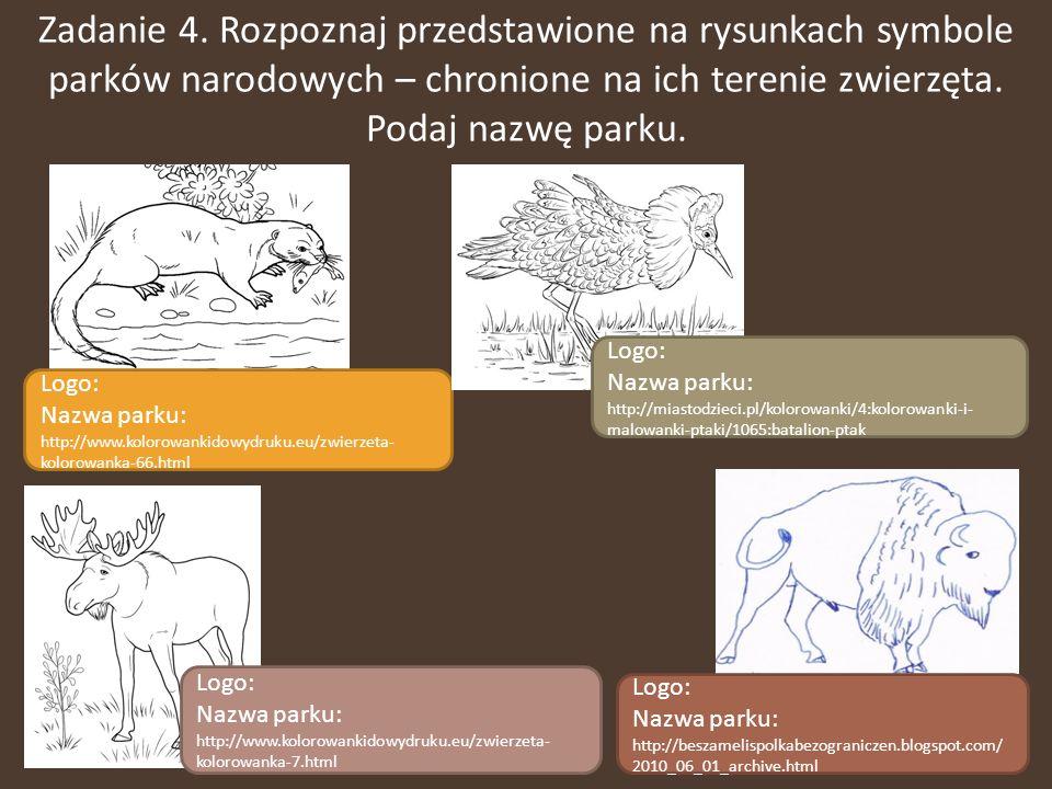 Zadanie 4. Rozpoznaj przedstawione na rysunkach symbole parków narodowych – chronione na ich terenie zwierzęta. Podaj nazwę parku.