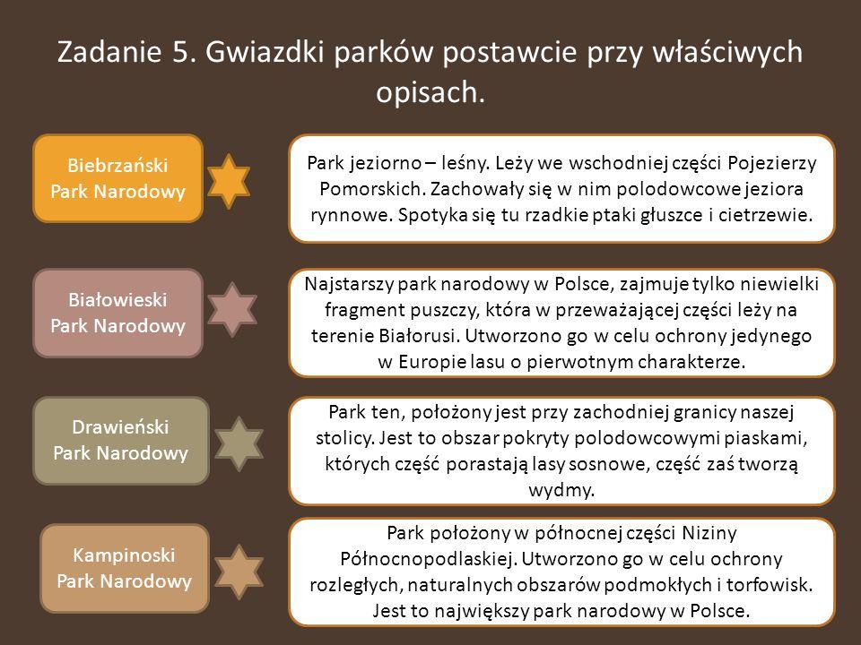 Zadanie 5. Gwiazdki parków postawcie przy właściwych opisach.