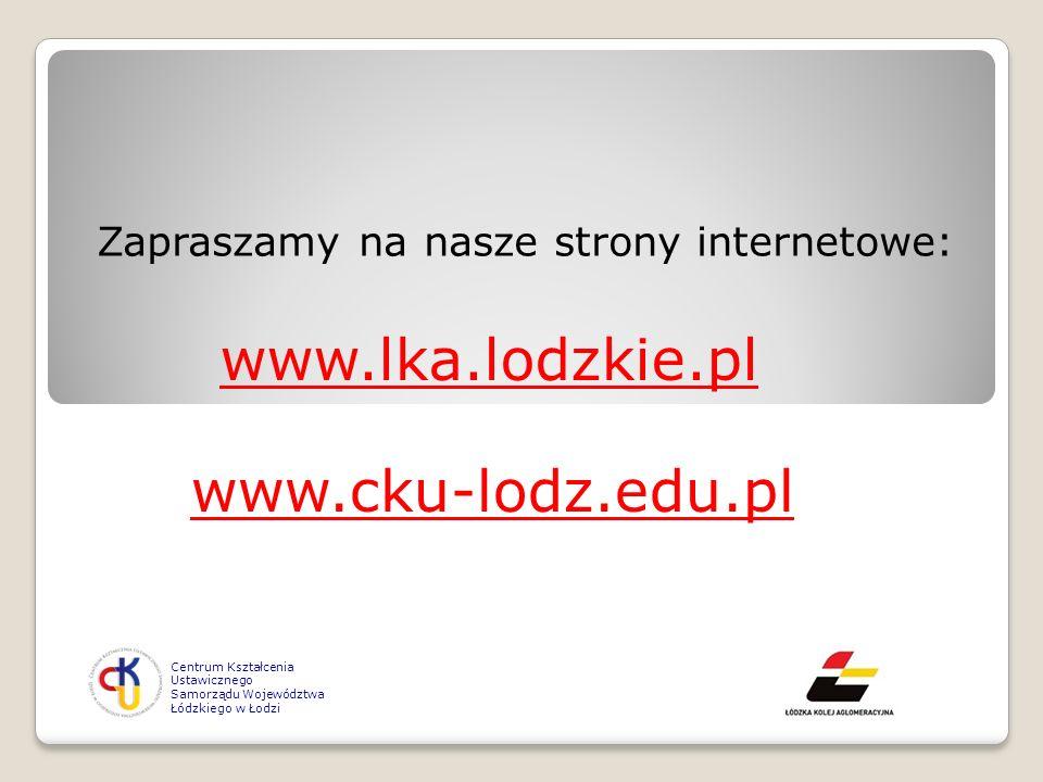 www.lka.lodzkie.pl www.cku-lodz.edu.pl
