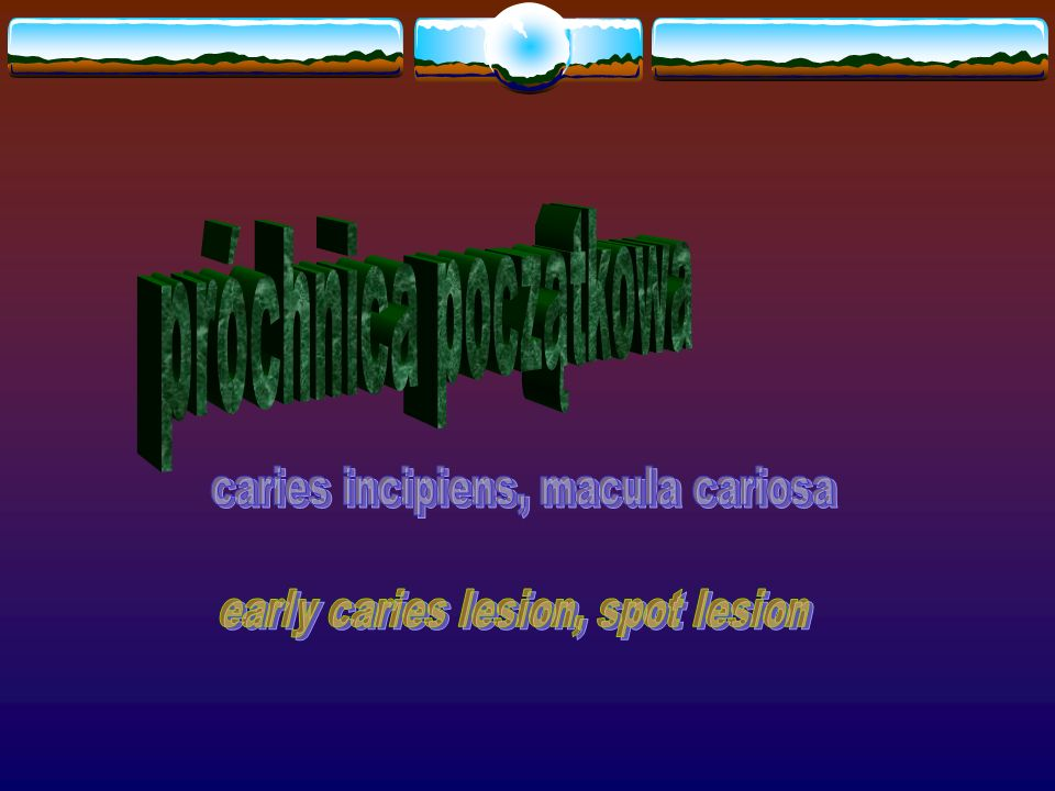 próchnica początkowa caries incipiens, macula cariosa