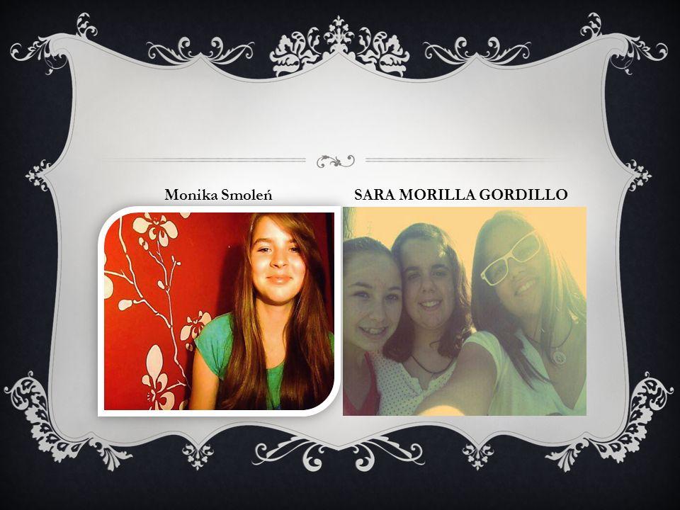 Monika Smoleń SARA MORILLA GORDILLO
