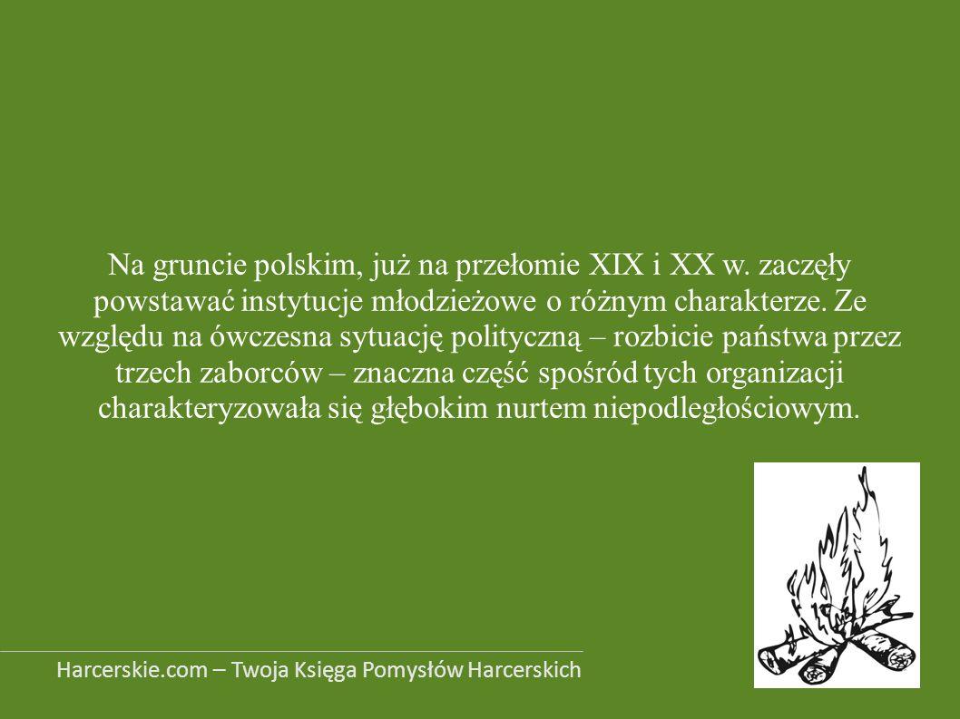 Na gruncie polskim, już na przełomie XIX i XX w