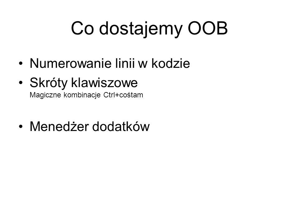Co dostajemy OOB Numerowanie linii w kodzie
