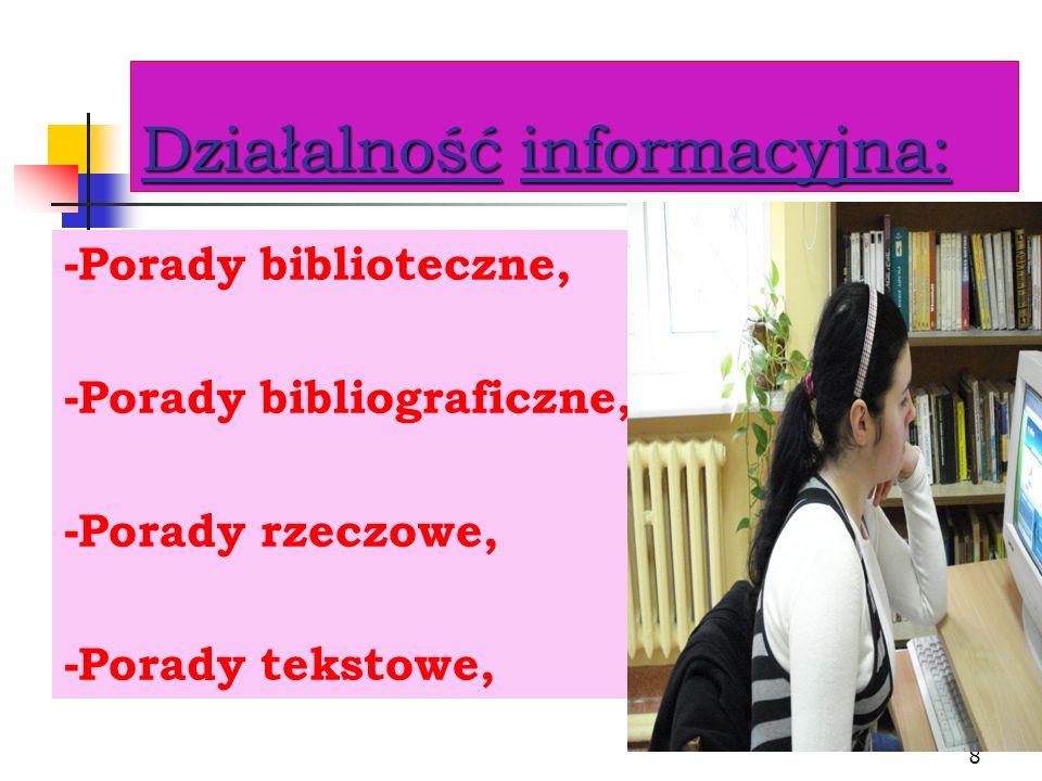 Działalność informacyjna: