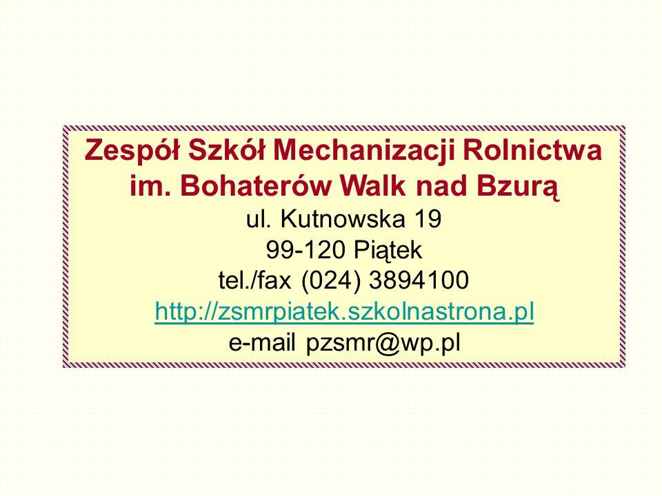 Zespół Szkół Mechanizacji Rolnictwa im. Bohaterów Walk nad Bzurą ul