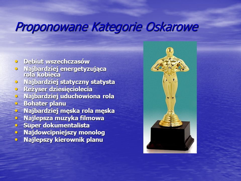 Proponowane Kategorie Oskarowe