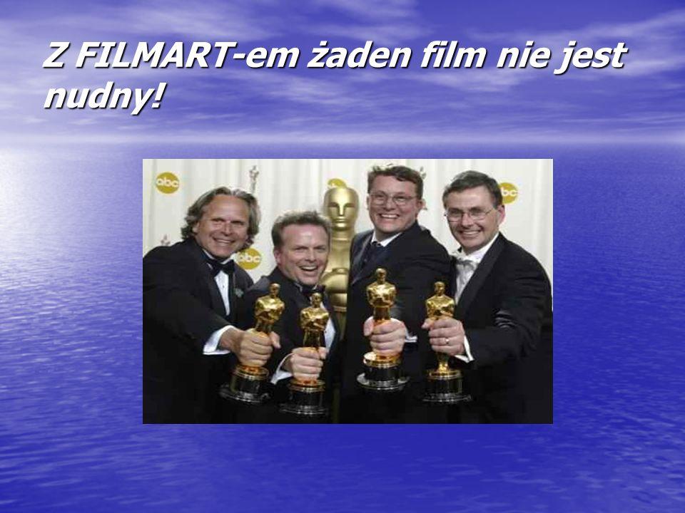 Z FILMART-em żaden film nie jest nudny!