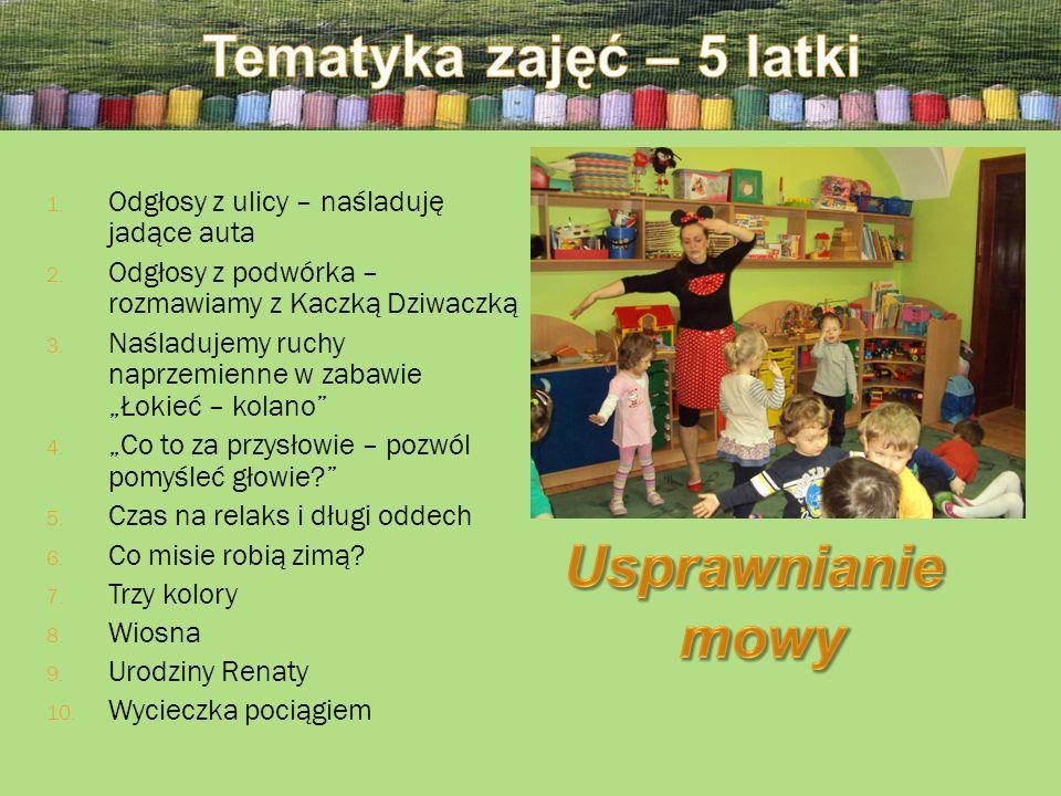 Tematyka zajęć – 5 latki Usprawnianie mowy