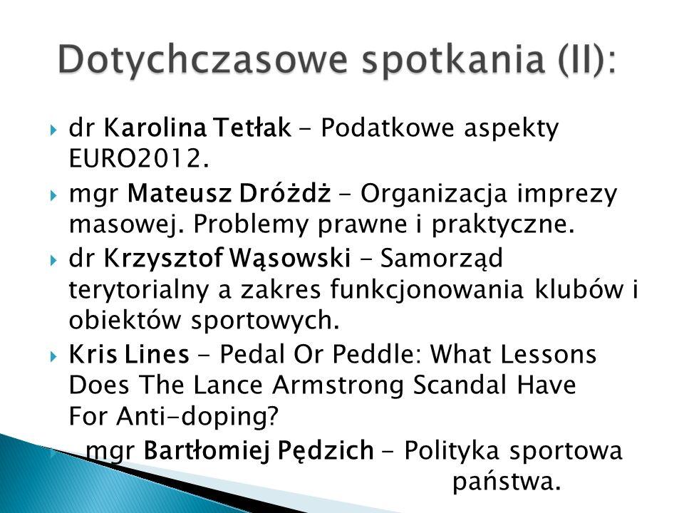 dr Karolina Tetłak - Podatkowe aspekty EURO2012.