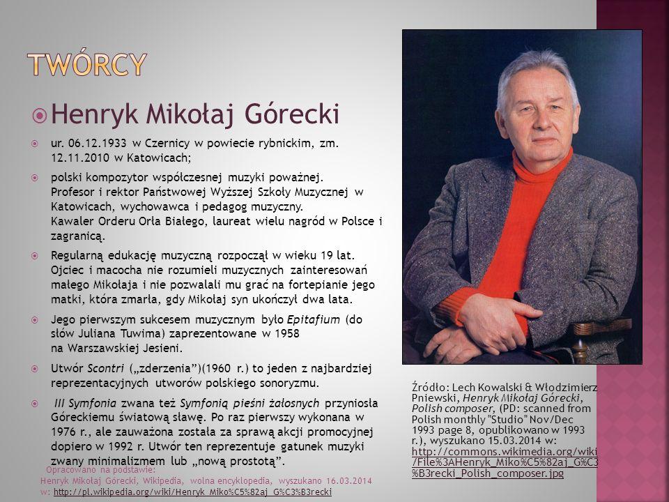 Twórcy Henryk Mikołaj Górecki
