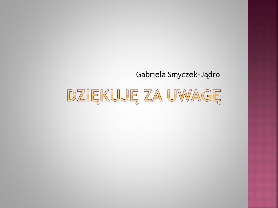 Gabriela Smyczek-Jądro
