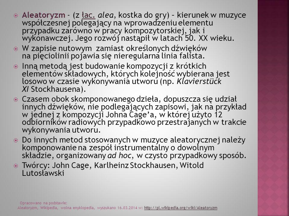 Twórcy: John Cage, Karlheinz Stockhausen, Witold Lutosławski