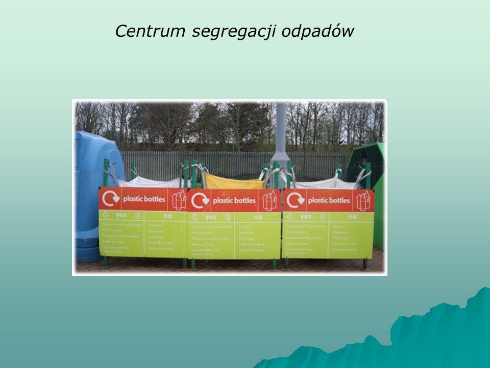 Centrum segregacji odpadów