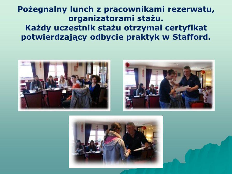 Pożegnalny lunch z pracownikami rezerwatu, organizatorami stażu.