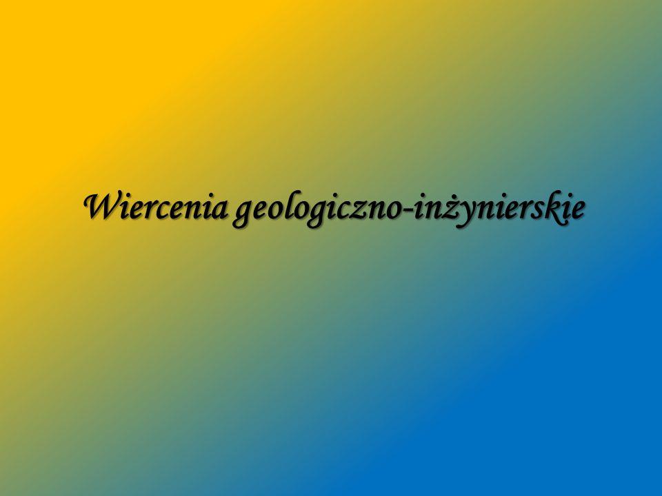 Wiercenia geologiczno-inżynierskie