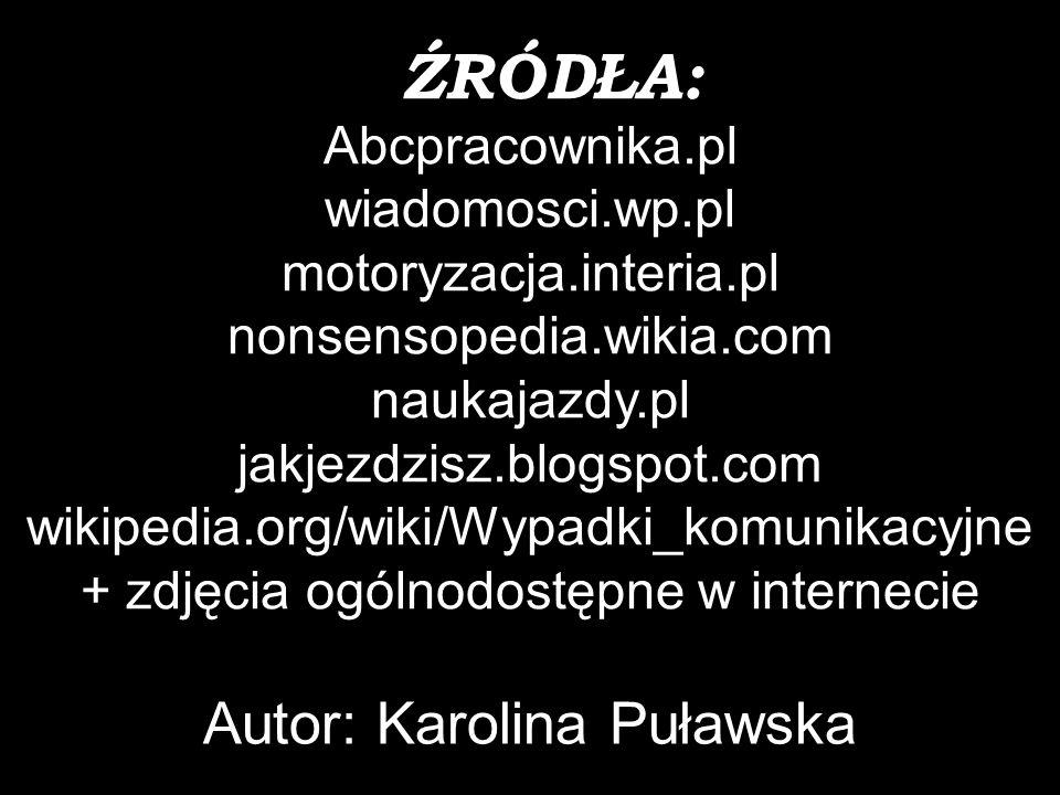ŹRÓDŁA: Autor: Karolina Puławska Abcpracownika.pl wiadomosci.wp.pl