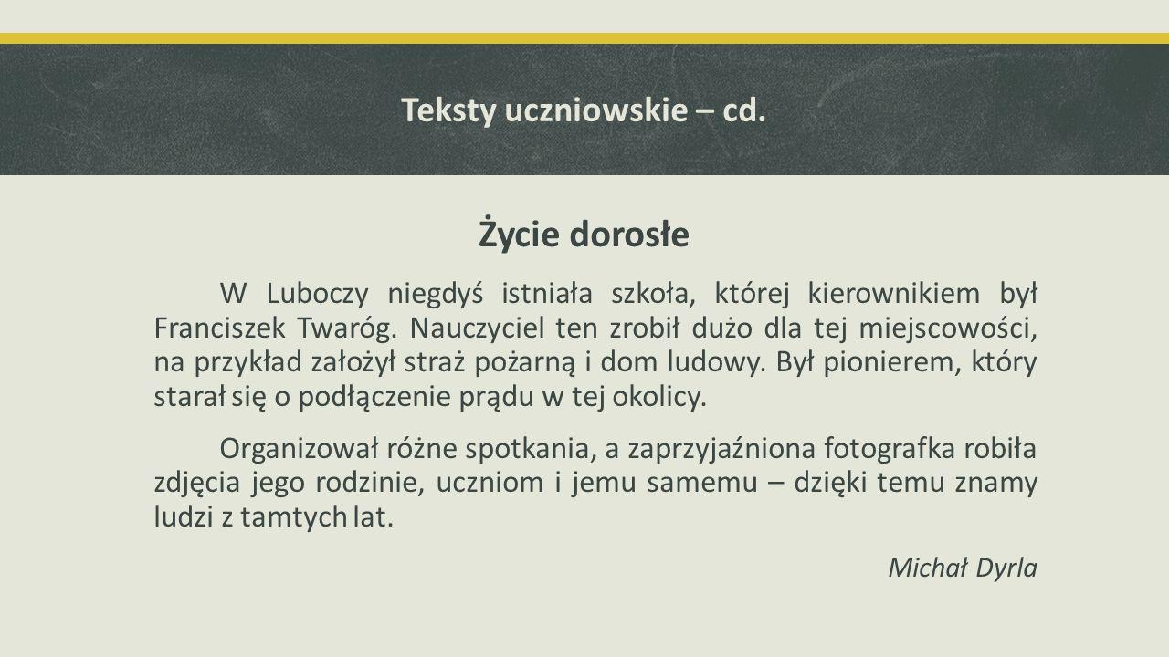 Teksty uczniowskie – cd.