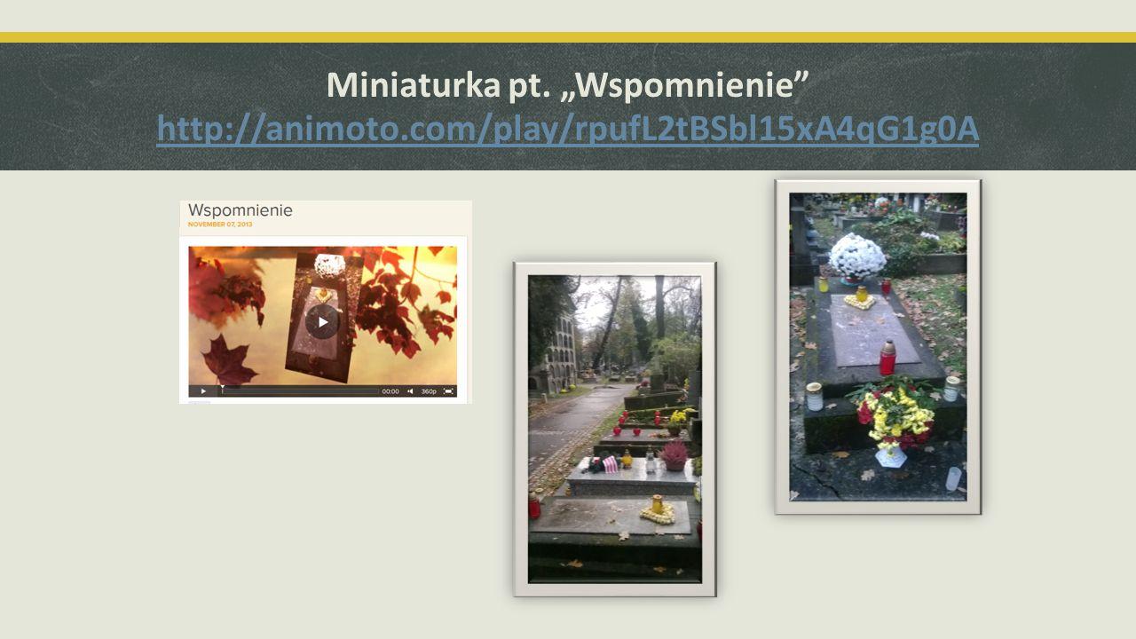 """Miniaturka pt. """"Wspomnienie http://animoto"""