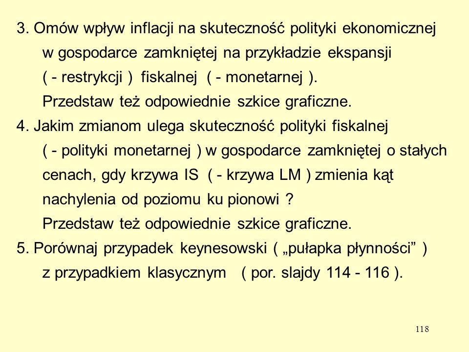 3. Omów wpływ inflacji na skuteczność polityki ekonomicznej