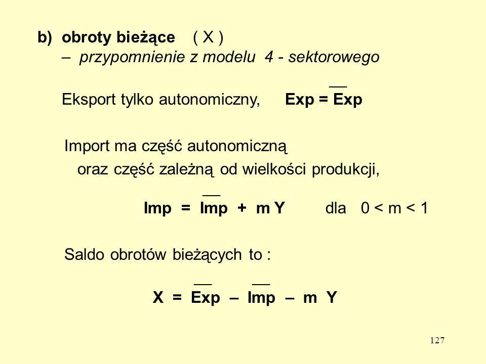 obroty bieżące ( X ) – przypomnienie z modelu 4 - sektorowego