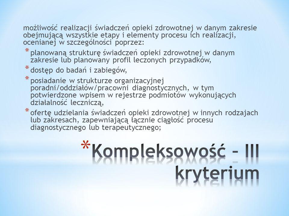 Kompleksowość – III kryterium