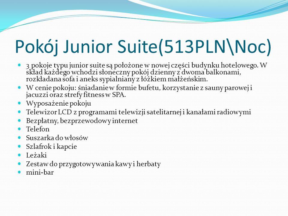 Pokój Junior Suite(513PLN\Noc)
