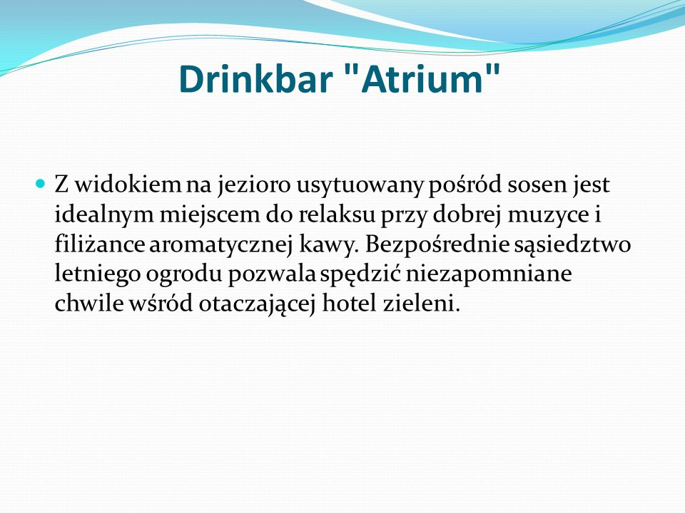 Drinkbar Atrium