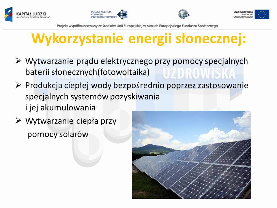 Wykorzystanie energii słonecznej: