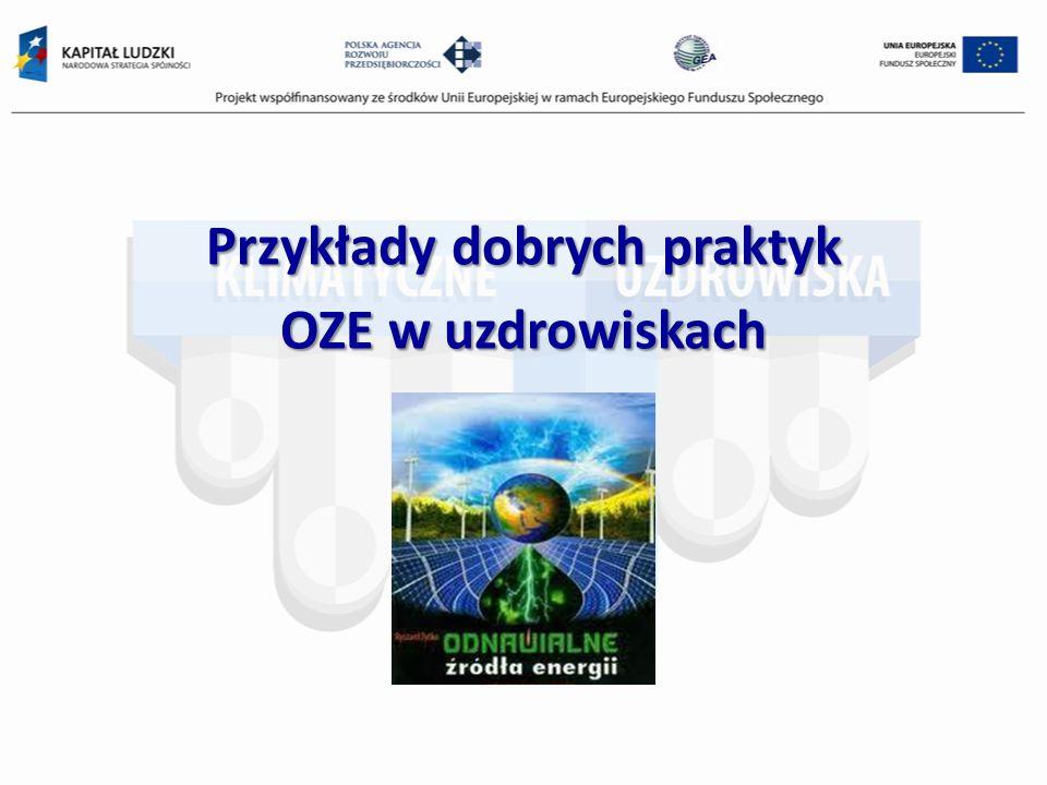 Przykłady dobrych praktyk OZE w uzdrowiskach