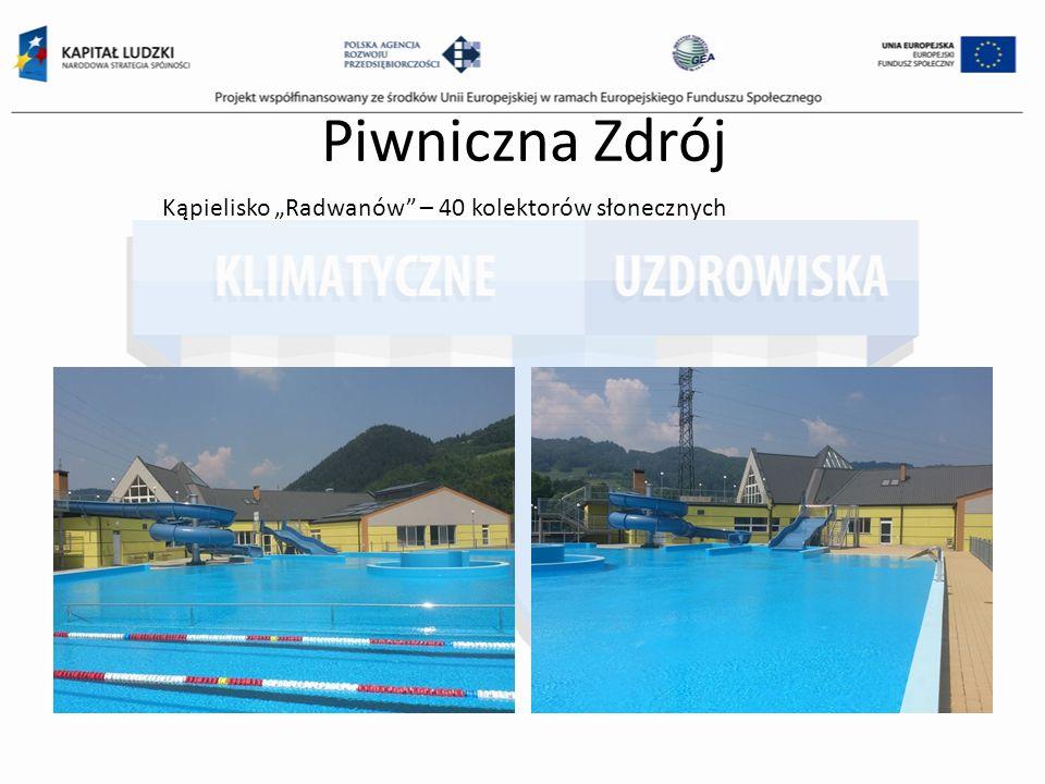 """Piwniczna Zdrój Kąpielisko """"Radwanów – 40 kolektorów słonecznych"""
