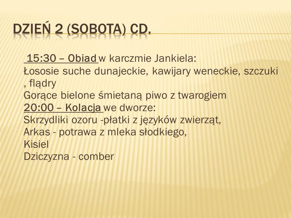 Dzień 2 (Sobota) cd.