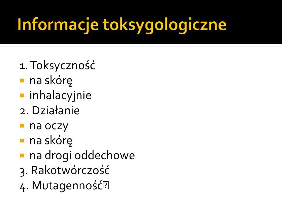 Informacje toksygologiczne