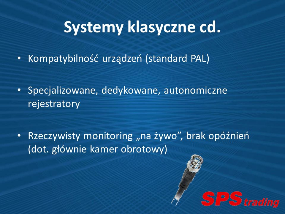 Systemy klasyczne cd. Kompatybilność urządzeń (standard PAL)