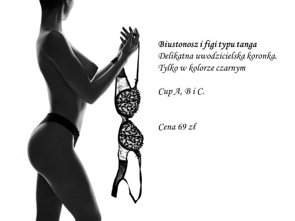 Biustonosz i figi typu tanga
