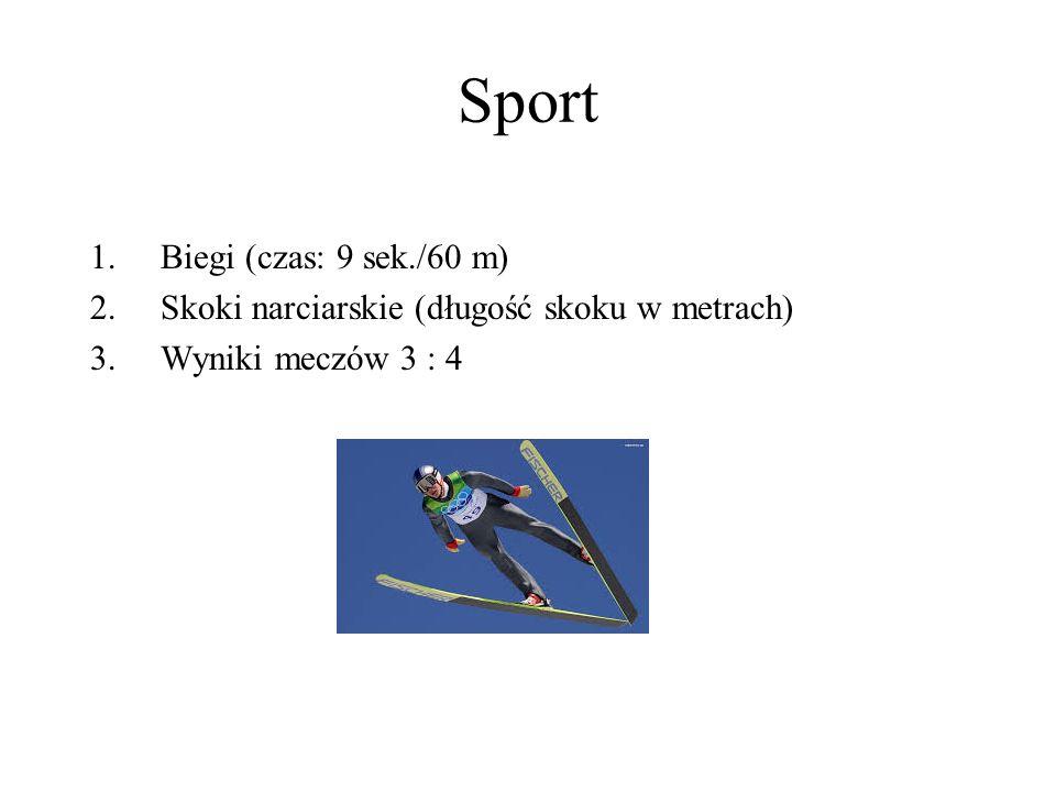 Sport Biegi (czas: 9 sek./60 m)