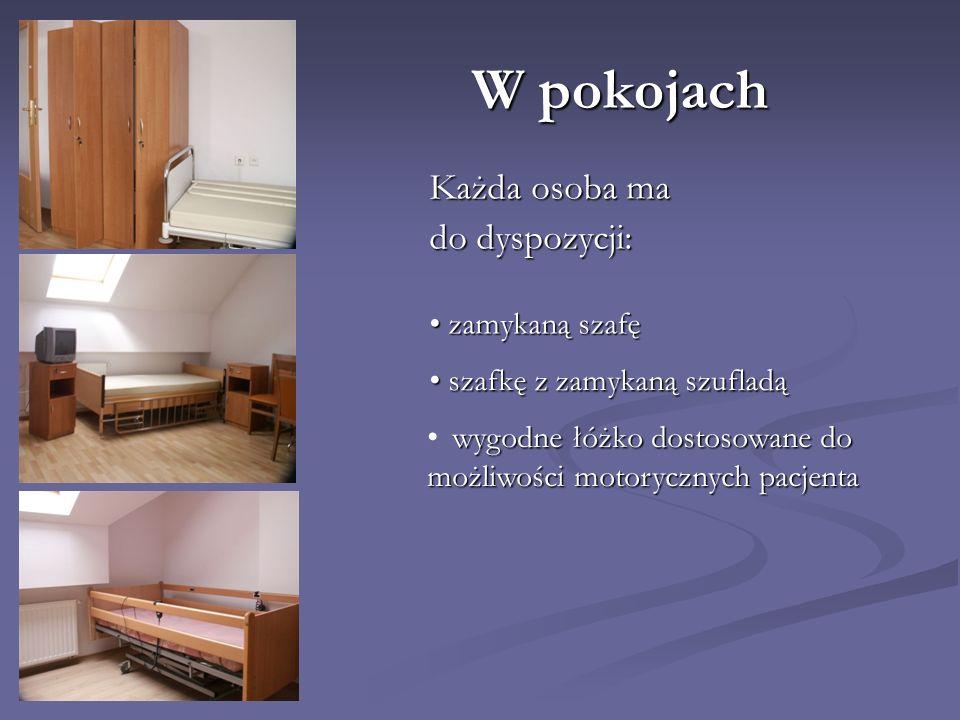 W pokojach Każda osoba ma do dyspozycji: zamykaną szafę
