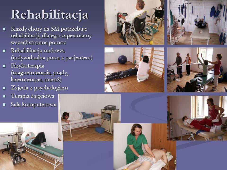 Rehabilitacja Każdy chory na SM potrzebuje rehabilitacji, dlatego zapewniamy wszechstronną pomoc.