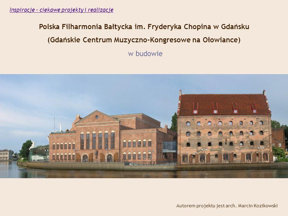 Polska Filharmonia Bałtycka im. Fryderyka Chopina w Gdańsku