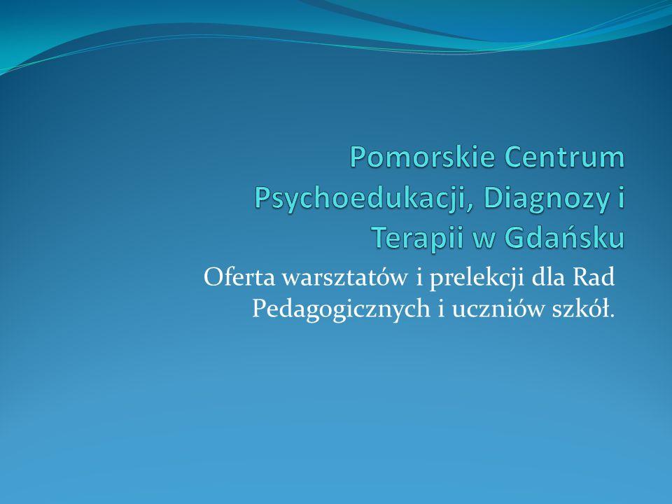 Pomorskie Centrum Psychoedukacji, Diagnozy i Terapii w Gdańsku