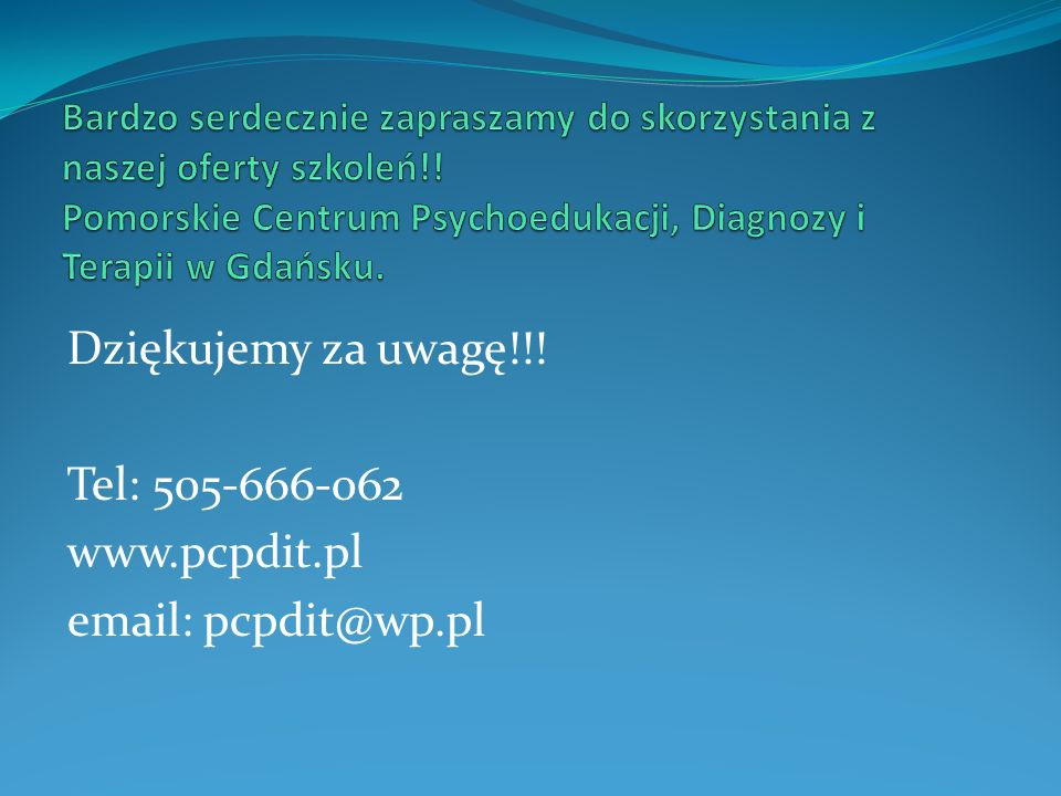 Dziękujemy za uwagę!!! Tel: 505-666-062 www.pcpdit.pl