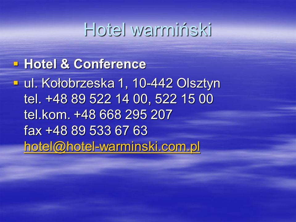 Hotel warmiński Hotel & Conference