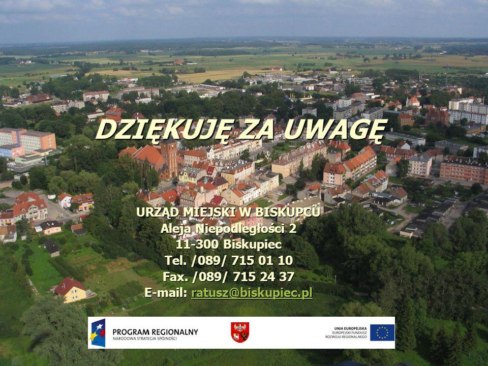 URZĄD MIEJSKI W BISKUPCU E-mail: ratusz@biskupiec.pl
