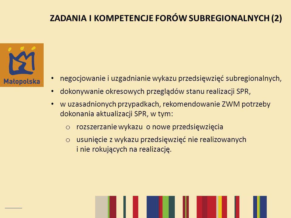 ZADANIA I KOMPETENCJE FORÓW SUBREGIONALNYCH (2)