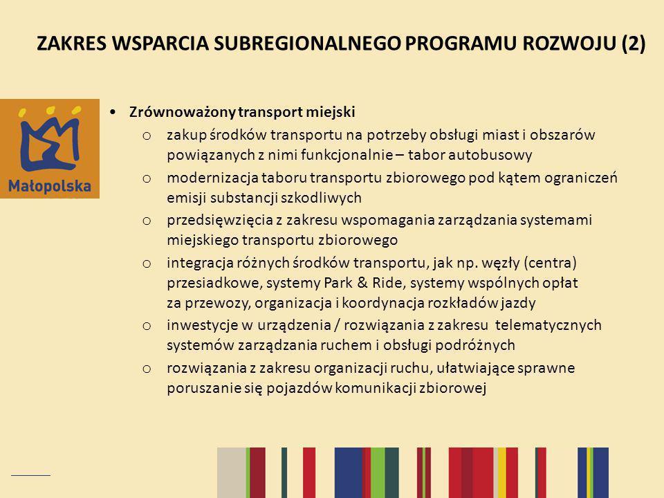ZAKRES WSPARCIA SUBREGIONALNEGO PROGRAMU ROZWOJU (2)